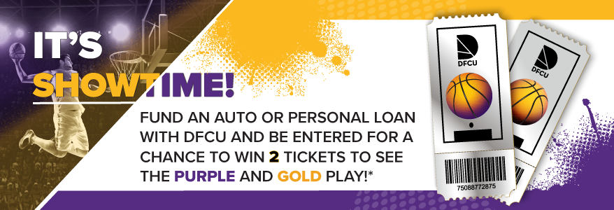 Fund a new or used auto loan or personal loan with DFCU and you will be entered to win 2 tickets to see your new Showtime team