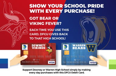 DFCU Downey High or Warren High Savings Account